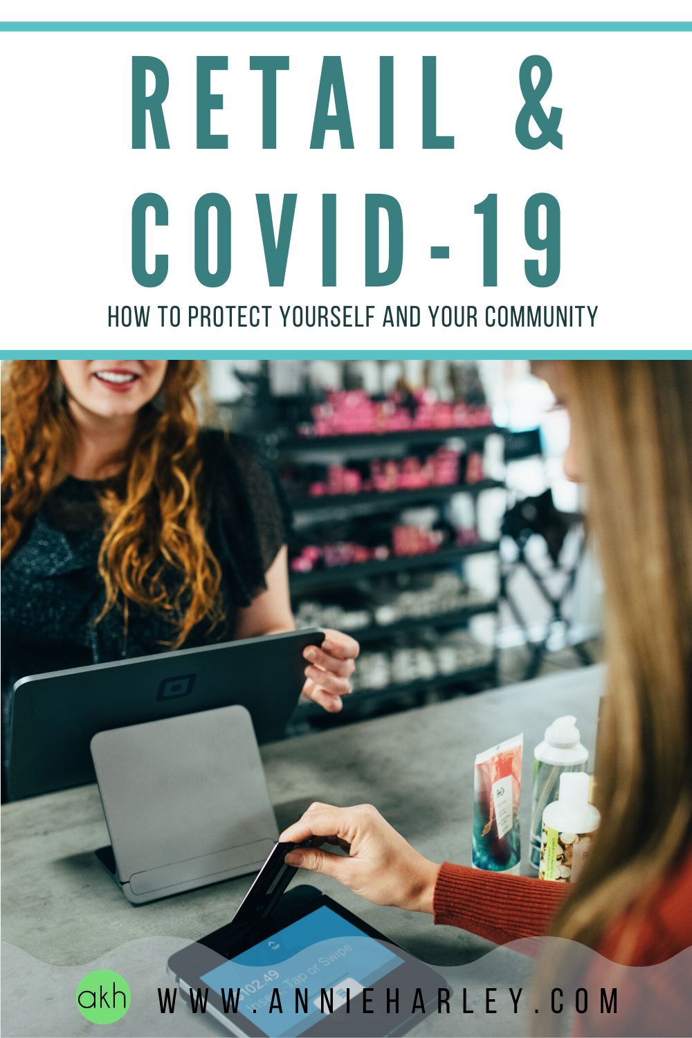 Retail & COVID-19: How to Protect Yourself and Your Community | www.annieharley.com